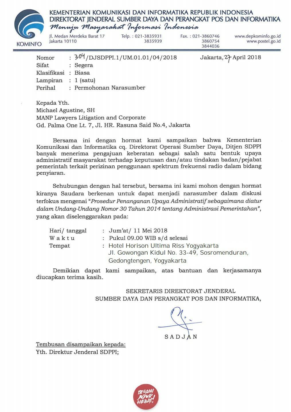 Dipercaya untuk menjadi narasumber dalam diskusi terfokus tentang Upaya Administratif menurut UU 30/2014 yang diselenggarakan oleh Dirjen SDPPI Kominfo 2018.